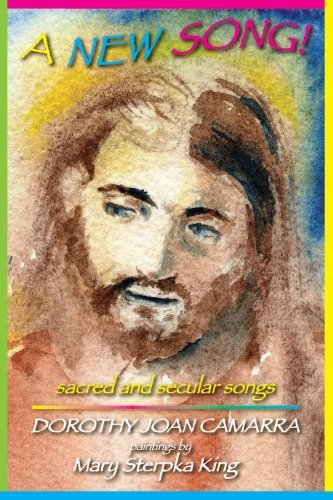 A New Song: sacred and secular songs