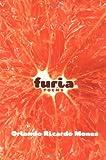 Furia, Orlando Ricardo Menes, 1571314202