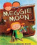 Meggie Moon, Elizabeth Baguley, 1561484741