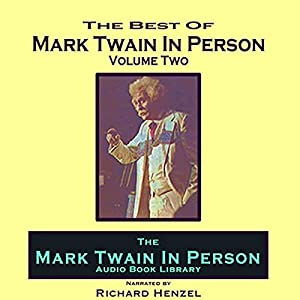 Mark Twain in Person, Vol. 2 Audiobook