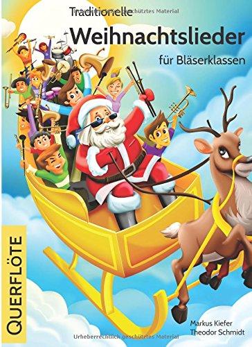 Traditionelle Weihnachtslieder für Bläserklassen: Querflöte