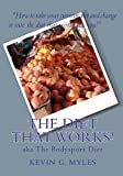 The Diet That Works, Kevin G. Myles, 1449903452
