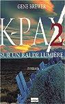 K-Pax 2 par Brewer