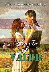 Hearts of Valor: A Sweet Romance Anthology