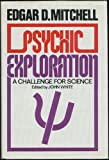 img - for Psychic Exploration: A Challenge for Science book / textbook / text book