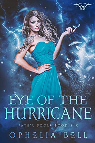 Eye of the Hurricane: A Fate's Fools Novel (Eye Of A Hurricane)