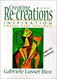Creating Re-Creations : Inspiration from the Source, Rico, Gabriel Lusser, 1888842210