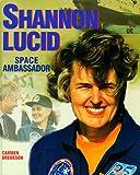 Shannon Lucid, Carmen Bredeson, 0761304061
