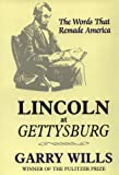 Lincoln at Gettysburg, Garry Wills, 0783888570