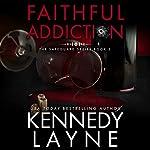 Faithful Addiction | Kennedy Layne