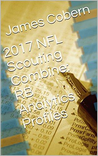 2017 NFL Scouting Combine: RB Analytics Profiles