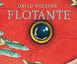 Flotante / Flotsam by David Wiesner (2008-03-01)