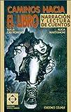 Caminos Hacia el Libro, Alicia Martignoni and Adela Castronovo, 9505816421