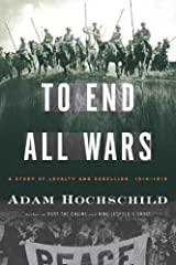 World War I stands as one of history's most senseless spasms of carnage, defying rational explanation. In a riveting, suspenseful narrative with haunting echoes for our own time, Adam Hochschild brings it to life as never before. He focuses on the...