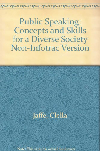 Public Speaking: Concepts and Skills for a Diverse Society Non-Infotrac Version