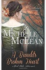 A Bandit's Broken Heart (Blood Blade Sisters) Paperback