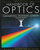 img - for Handbook of Optics, Volume 1: Fundamentals, Techniques, and Design. Second Edition book / textbook / text book