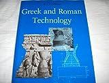 Greek and Roman Technology, K. D. White, 0801414393