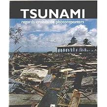 Tsunami: Regards croisés de photoreporters
