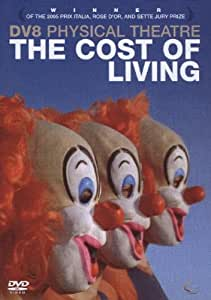 DV8: The Cost of Living