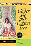 Under the Silk Cotton Tree, Jean Buffong, 1566561264