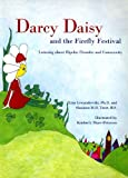 Darcy Daisy and the Firefly Festival, Lisa Lewandowski and Shannon Trost, 0978507525