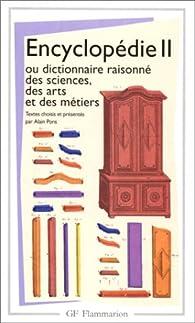 Encyclopédie 2, ou dictionnaire raisonné des sciences, des arts et des métiers par Denis Diderot