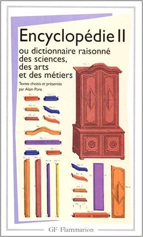 Encyclopedie 2 Ou Dictionnaire Raisonne Sciences Des Arts Et Des Metiers Amazon Fr Alain Pons Denis Diderot Jean Le Rond D Alembert Livres