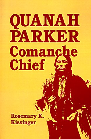 Quanah Parker: Comanche Chief, used for sale  Delivered anywhere in USA