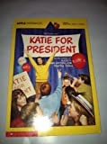 Katie for President, Martha Tolles, 0590417959
