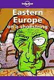 Lonely Planet Eastern Europe, Steve Fallon, 086442423X