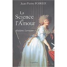 SCIENCE ET L'AMOUR (LA)