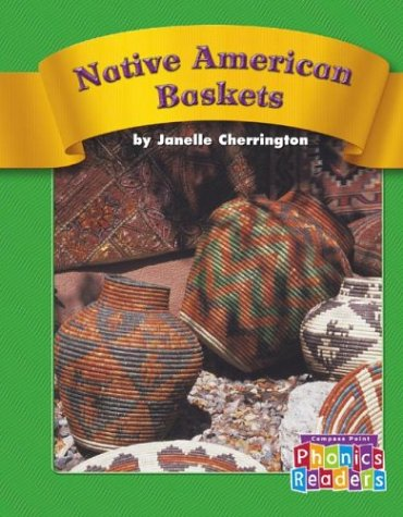 Download Native American Baskets (Compass Point Phonics Readers-Level C) ebook