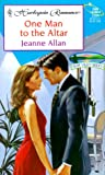 One Man to the Altar, Jeanne Allan, 0373035845
