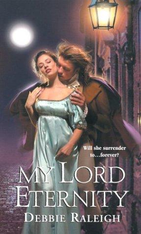 My Lord Eternity (Zebra Regency Romance) ebook