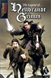 img - for Hellbrandt Grimm Book 1: The Legend of Hellbrant Grimm book / textbook / text book