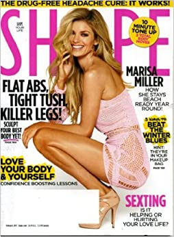 ^HOT^ Shape February 2011 Marisa Miller On Cover, Sexting, Flat Abs Tight Tush Killer Legs, Love Your Body & Yourself, Drug-Free Headache Cure, 10 Minute Tone-Up - 3 Total Body Moves. leading global Yemen Nicolas BOSTON Kanata