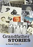 Grandfather Stories, Harold Wilder, 1452884625