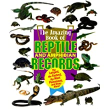 Amazing Book of Reptile & Amphibian Records