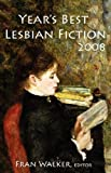 Year's Best Lesbian Fiction 2008, , 1934452289