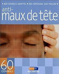 Anti-maux de tête par Marie Borrel
