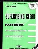 Supervising Clerk, Jack Rudman, 0837307759