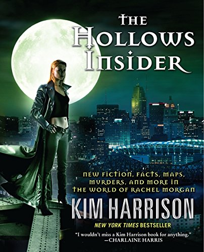 Read Online The Hollows Insider: New fiction, facts, maps, murders, and more in the world of Rachel Morgan pdf epub