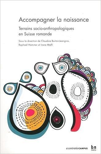 Livre gratuits Accompagner la naissance : Terrains socio-anthropologiques en Suisse romande pdf
