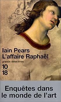 L'affaire Raphaël par Pears