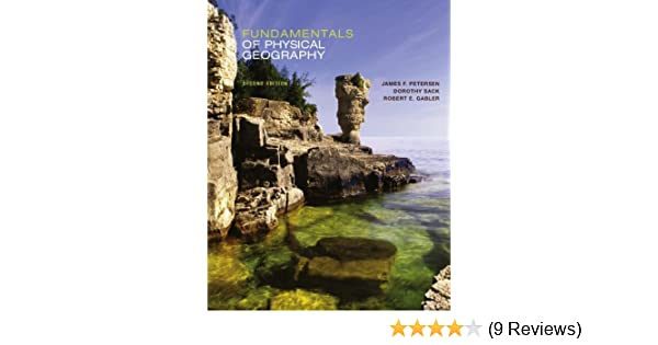 fundamentals of physical geography 002 james petersen dorothy sack rh amazon com World Geography Study Guides World Geography Study Guides
