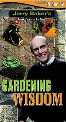 Baker, Jerry: Gardening Wisdom [VHS]