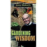 Baker, Jerry: Gardening Wisdom