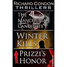 Richard Condon Thrillers: The Manchurian Candidate, Winter Kills, Prizzi's Honor