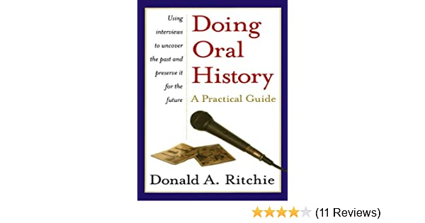 A Practical Guide Doing Oral History